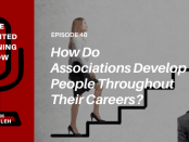 Training bankers for success - How do associations develop professionals throughout their careers? Listen to this podcast interview with Clare Marsch SVP of Training and Development at American Bankers Association ABA - on The Talented Learning Show with John Leh