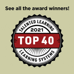 See all the winners of our 2021 Learning Systems Awards - from the independent learning technology analysts at Talented Learning