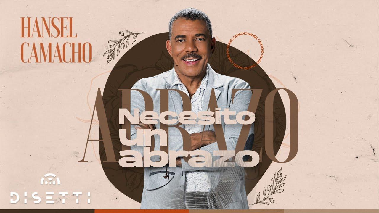 El Maestro Hansel Camacho y su nueva canción «Necesito Un Abrazo»