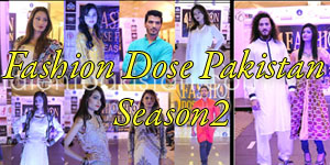 fashion dose pakistan season 2