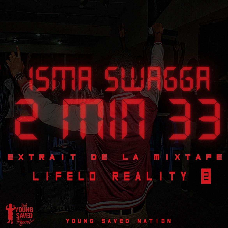 2min33 - ISMA SWAGGA