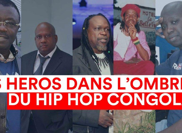 [CHRONIQUE DE BOB ELVIS N°6 ] : les héros dans l'ombre du hip-hop congolais.