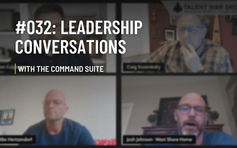 #032: The Command Suite – Leadership Conversations