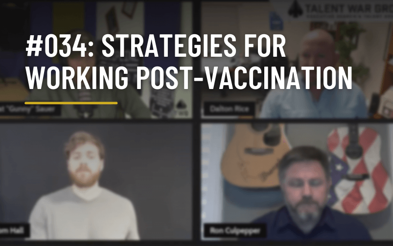 #034: Strategies for Working Post-Vaccination