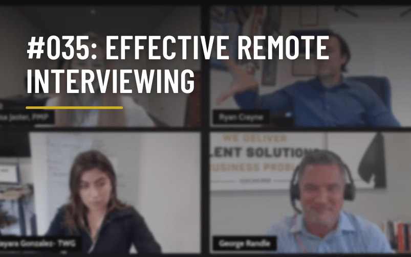 #035: Effective Remote Interviewing