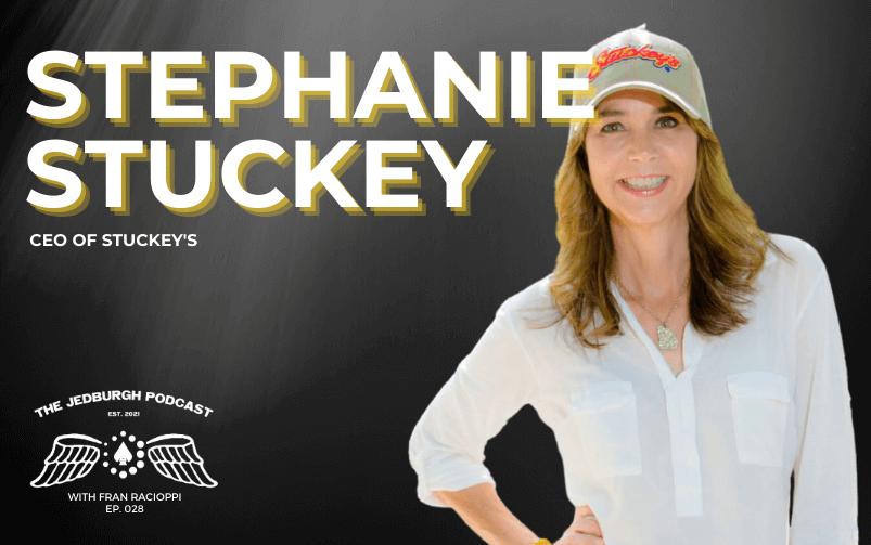 #028: Stuckey's – CEO Stephanie Stuckey