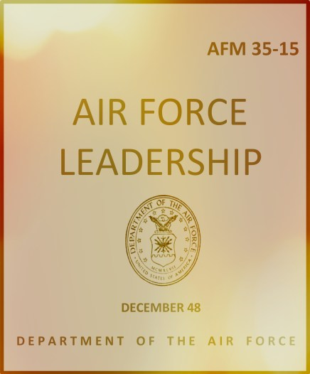 Air Force Manual 35-15 included many lean out principles