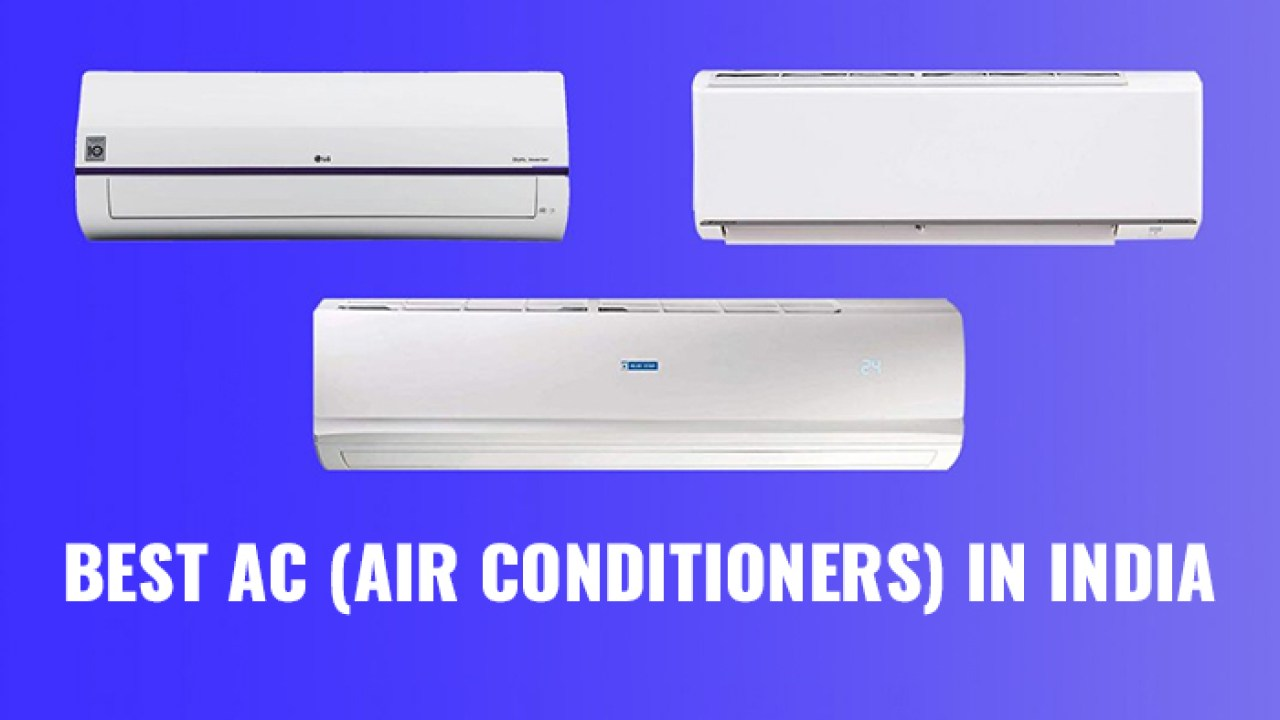 Know the Best Air Conditioner Brand in India in 2021