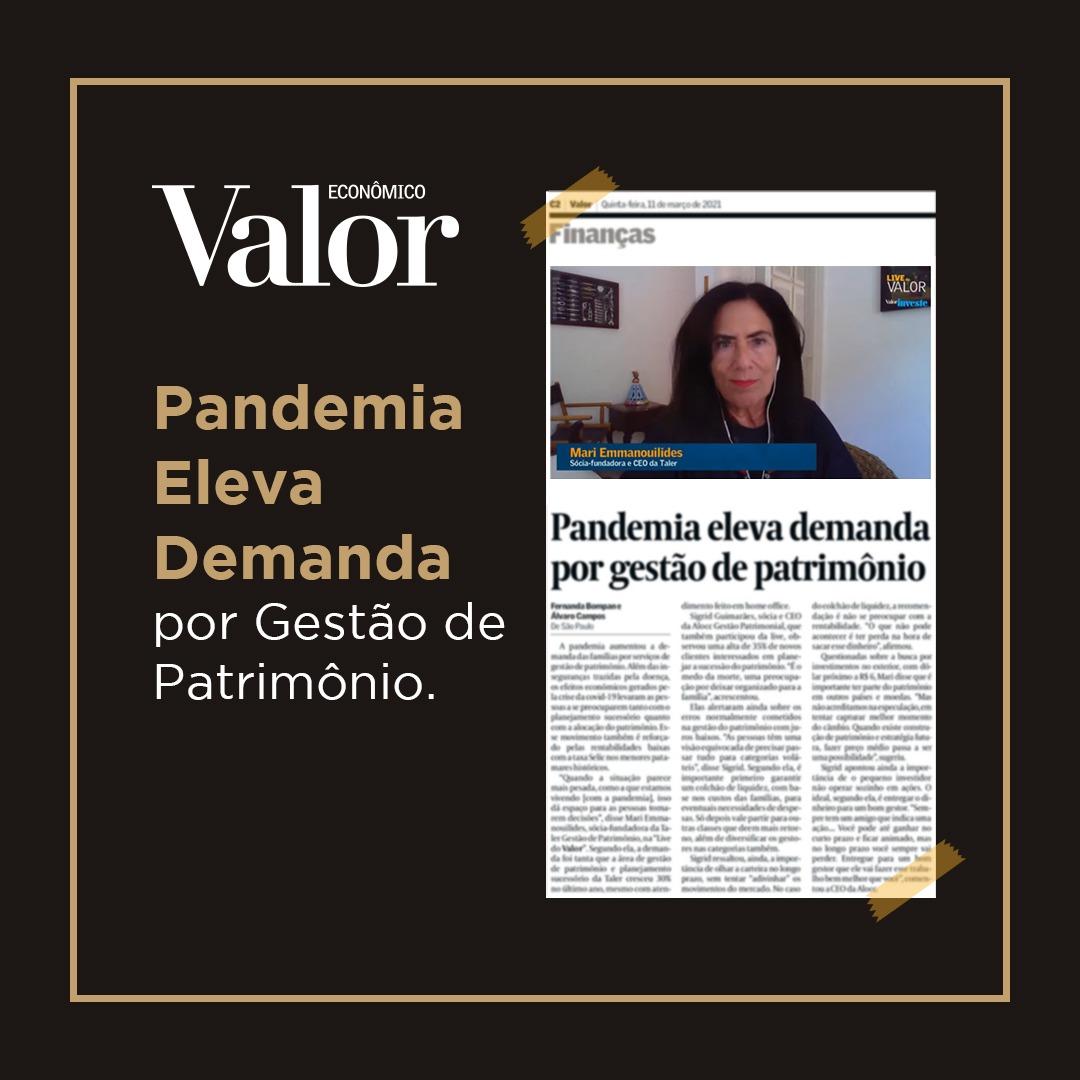 Pandemia eleva demanda por gestão de patrimônio