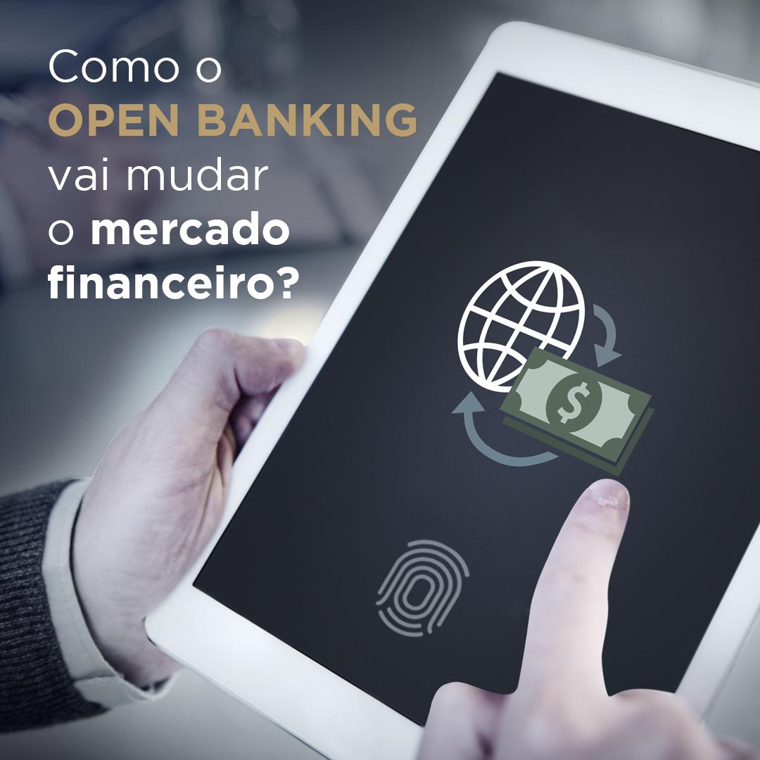 Como o Open Banking vai mudar o mercado financeiro?