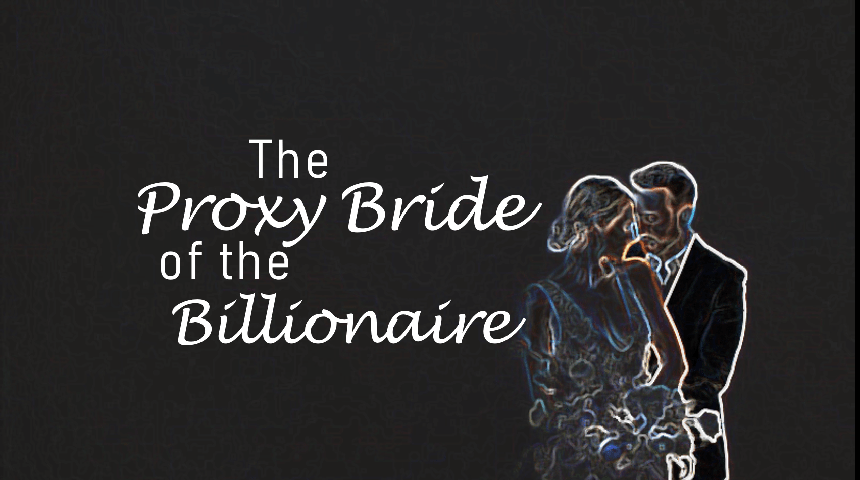 The Proxy Bride of the Billionaire Novel Cover Image