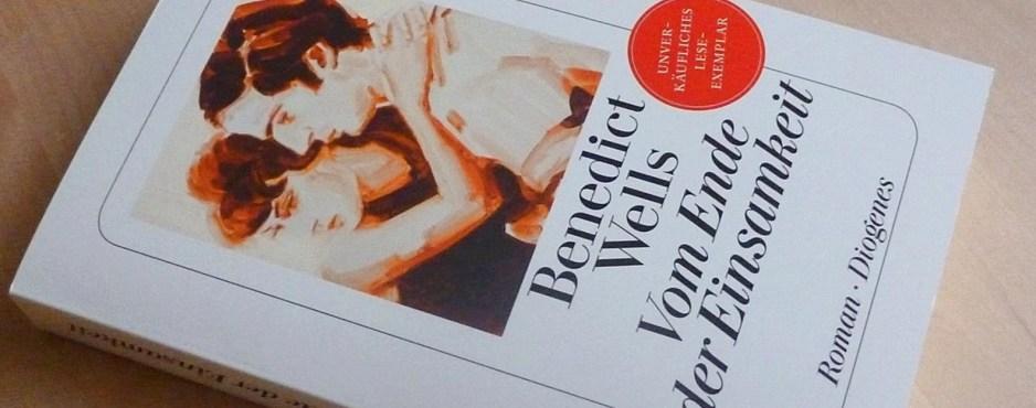 """Rezension: """"Vom Ende der Einsamkeit"""" - Benedict Wells"""
