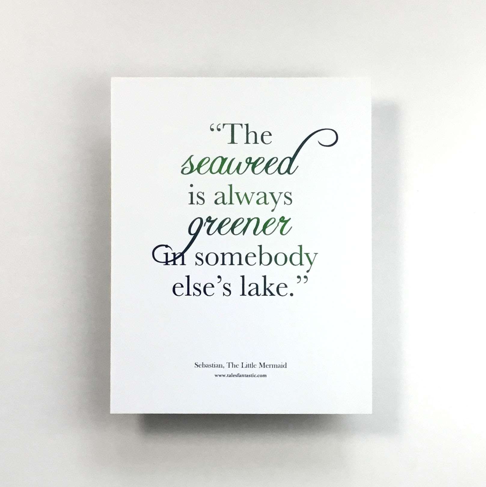 """Seaweed is Always Greener"" Quote Print"