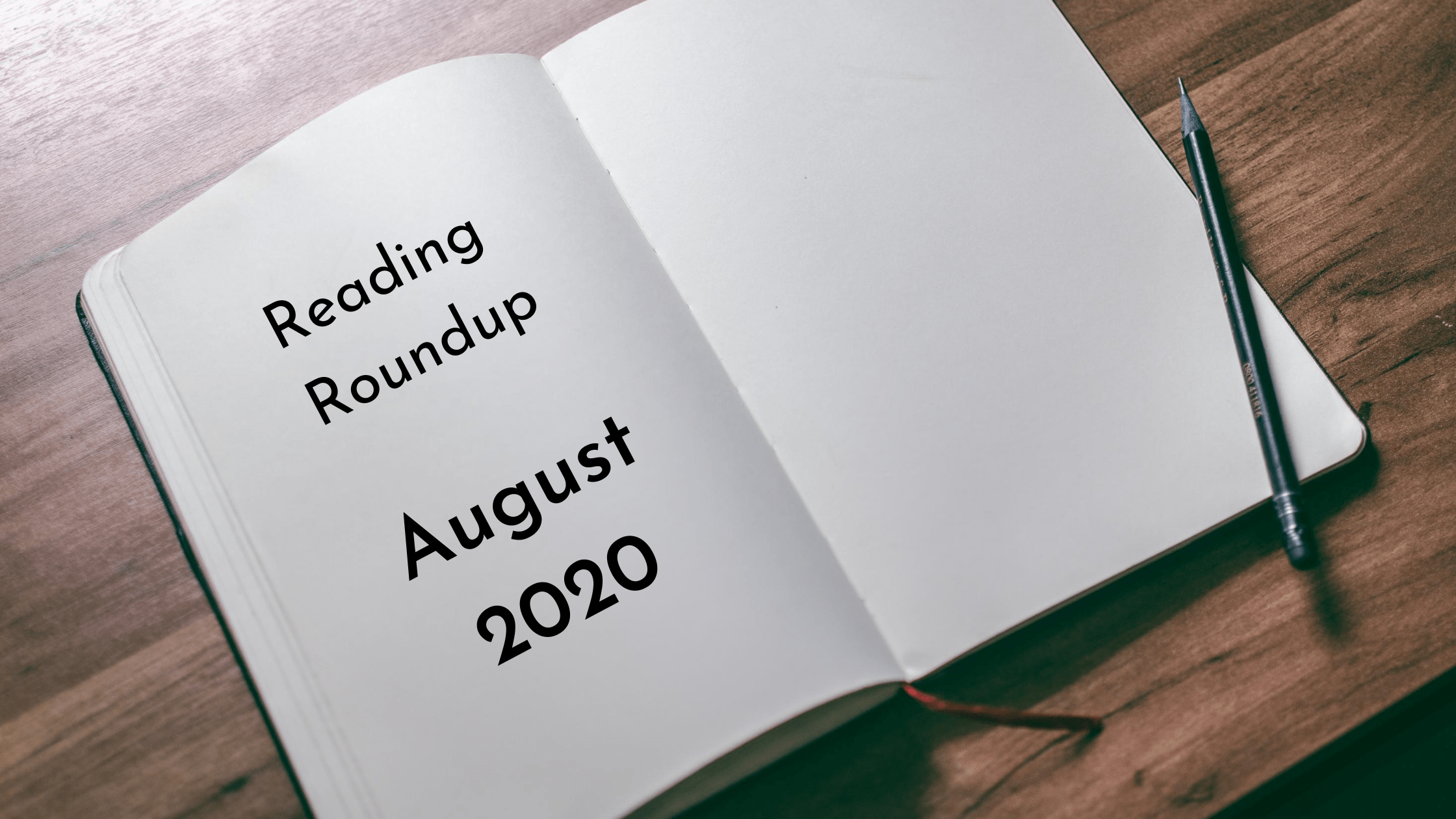 August 2020 Reading Roundup