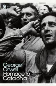 Orwellian Must Die Homage to Catalonia Book