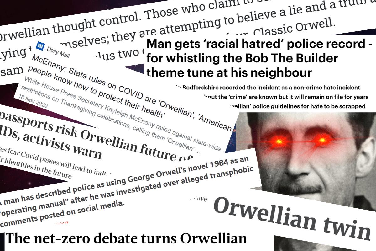 Orwellian in the Media