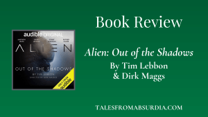 Alien Out of the Shadows Audiobook Review