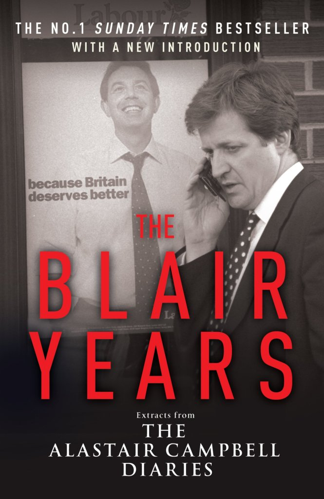 The Blair Years Alastair Campbell Book Cover