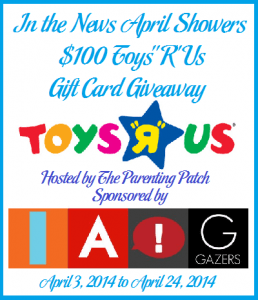 2014-04-03 In the News April Showers $100 ToysRUs Gift Card Giveaway (1)