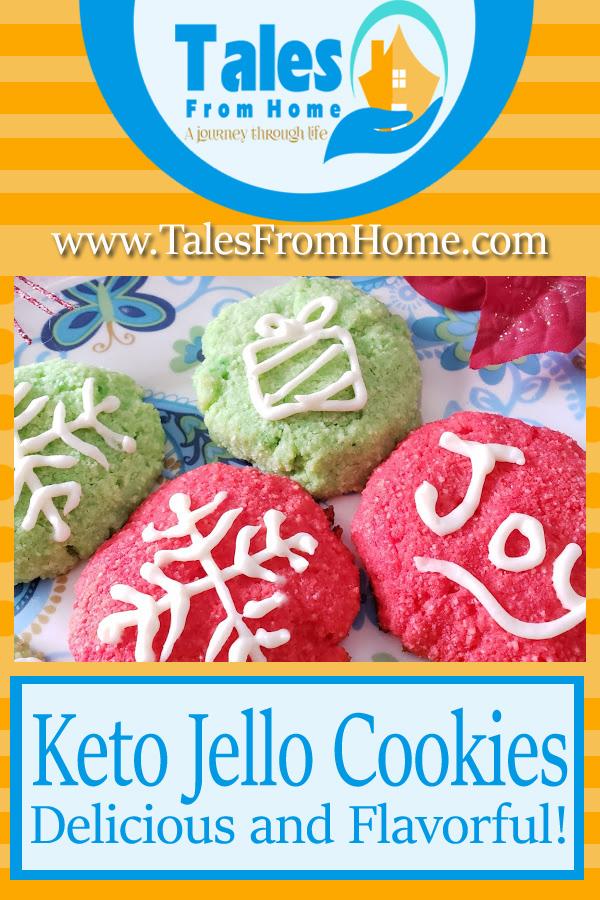 Keto Jello Cookies #keto #ketorecipe #ketogenic #ketogenicdiet #ketolife #cookierecipe #christmascookies #holidayrecipes #holidaycookies
