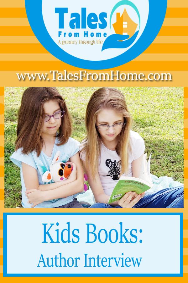 Kids Books an Author Interview #kids #books #kidsbooks #family #familylife #mom #momlife #kidsreading #readingbooks #childrensbooks