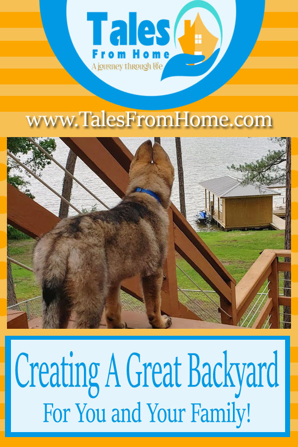 Creating a Great Bckyard for you and Your Family! #home #homeimprovement #backyard #family #DIY #outdoorlife