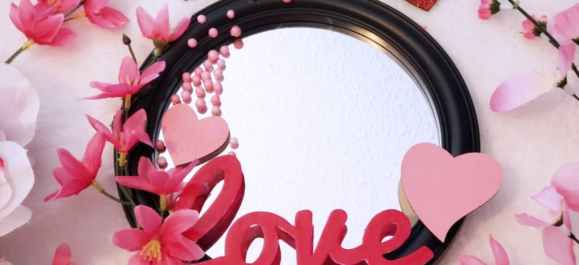 Dollar Store Valentine's Day Mirror Craft