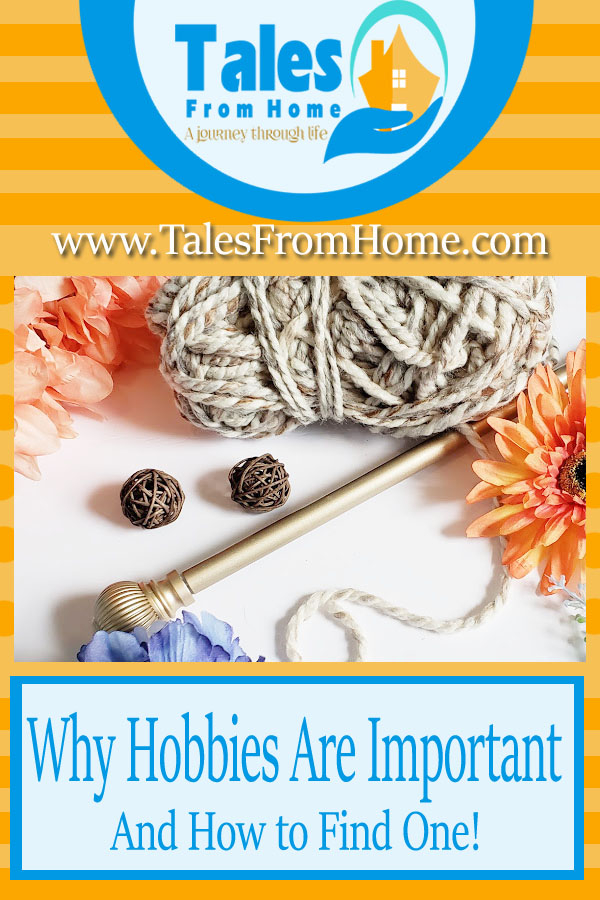 Why Hobbies are Important and how to Find One! #diy #hobby #hobbies #family #familylife #lifehack #stressrelief #healthyliving