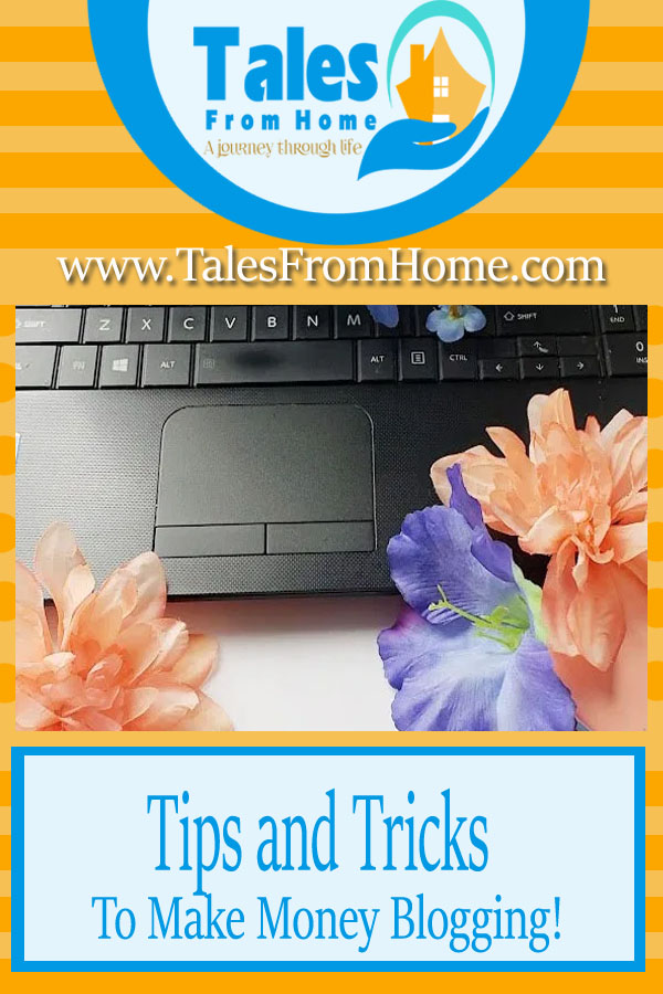 Tips and Tricks to Make Money Blogging #makingmoney #blogging #tipsndtricks #bloggingtips