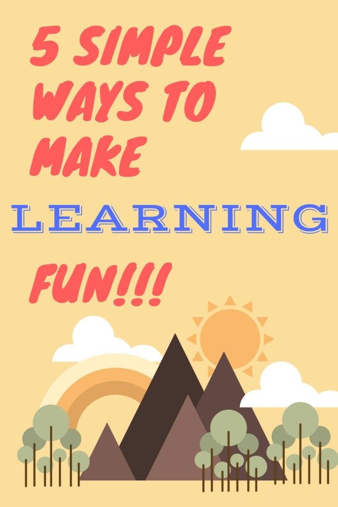 5 ways to make learning fun