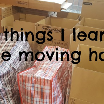 10 things I learnt while moving house