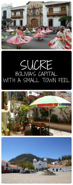 Sucre Capital of Boliva