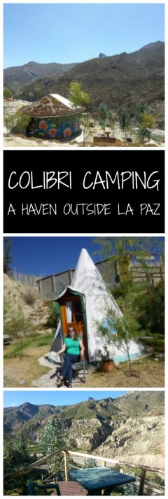 Colibri Camping - A Haven outside La Paz