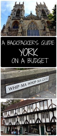 Backpacker's Guide To York on a Budget