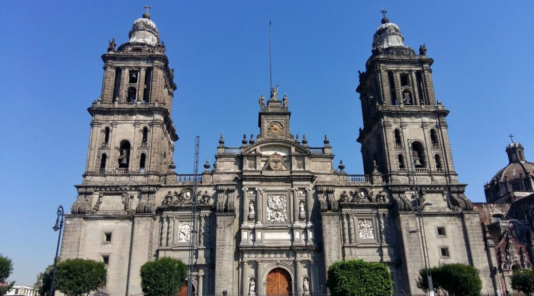 The Cathedral in the Zocalo Mexico City - Things to do in Mexico City