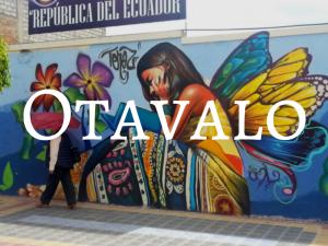 Otavalo Ecuador - Backpacking Ecuador Travel Guide