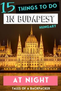 15 Things to do in Budapest at Night