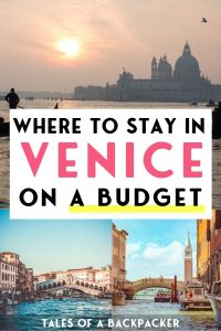 Where To Stay in Venice on a Budget