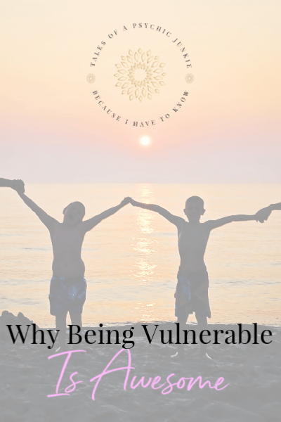 Why being vulnerable is awesome