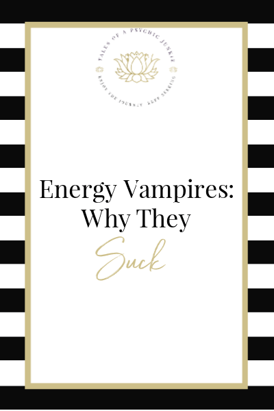 Energy Vampires: Why they Suck