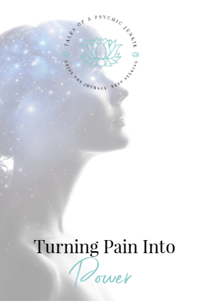 Turning Pain into Power