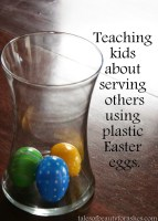 Using Easter Eggs to teach kids about serving