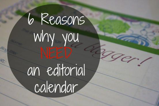 6 reasons why you need an editorial calendar