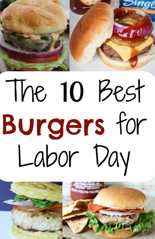 The 10 best burgers for Labor Day