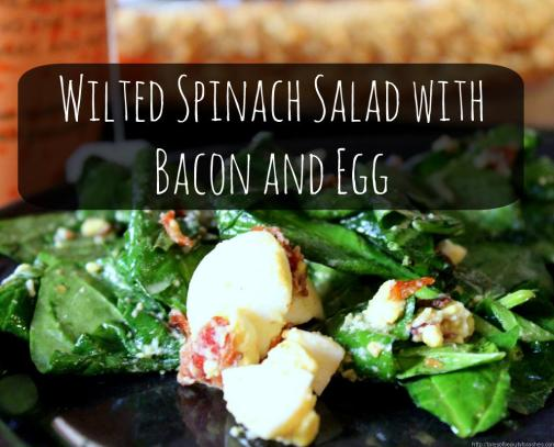 Wilted Spinach Salad with bacon and egg (1)