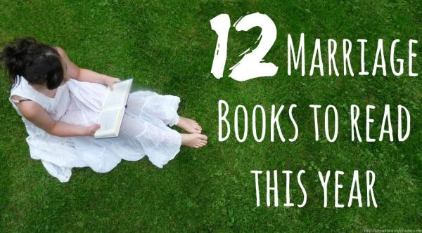 Keep your marriage strong, here is a list of 12 books you can read this year for your marriage. Why not try committing to one each month?