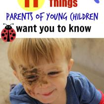 Things parents of young children want you to know. #6 -yes! Absolutely!