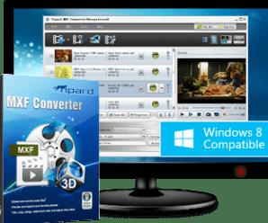 Tipard MXF Converter 9.2.20 + Crack [Latest!]