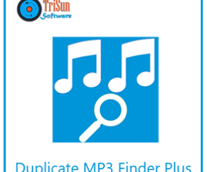 TriSun Duplicate MP3 Finder Plus 8.0 Build 017 +Crack !