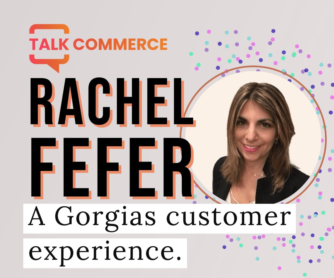 Rachel Fefer   Gorgias